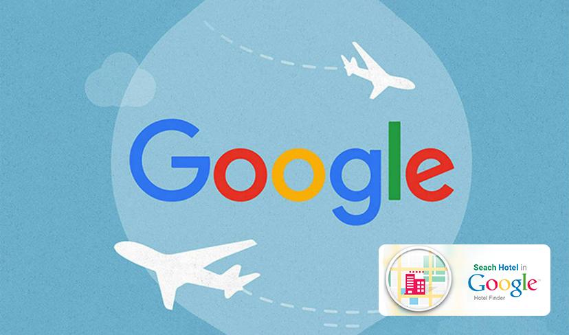 Google Travel y Google Hotel Ads - Qué es y cómo beneficiarte gratis